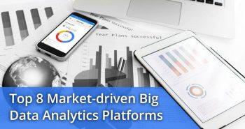Market-driven Big Data Analytics Platforms