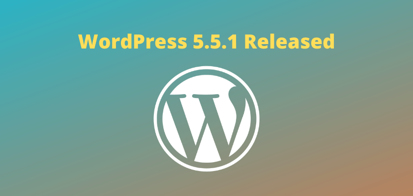 WordPress 5.5.1 Released