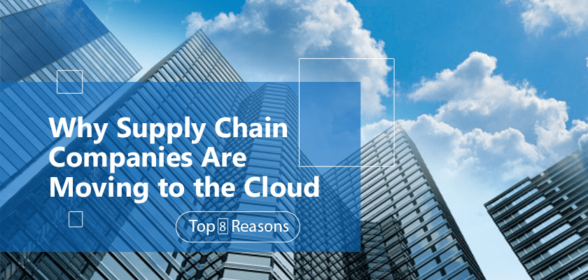 Why Supply Chain Moving to Cloud