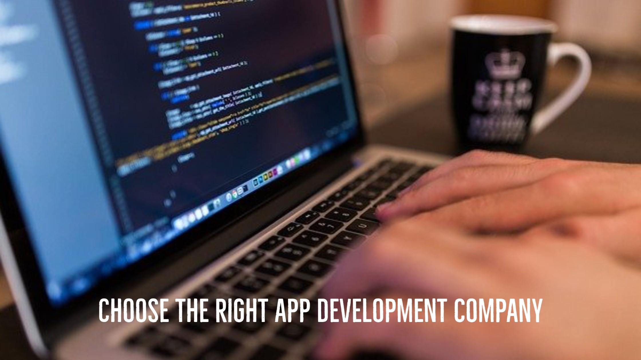 Choose the right app development company