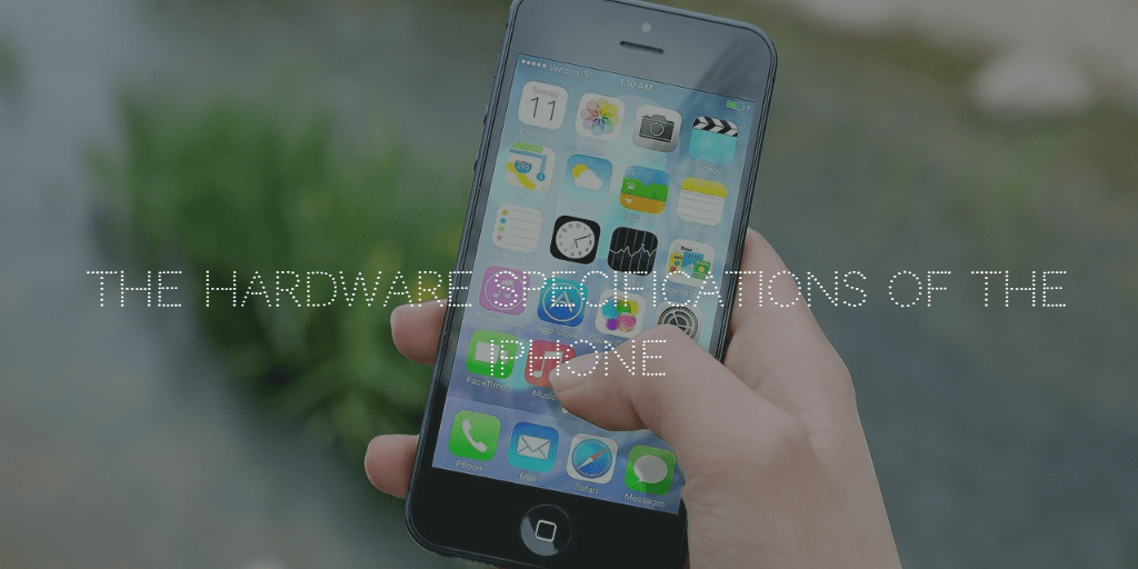 Hardware Specifications of the iPhone