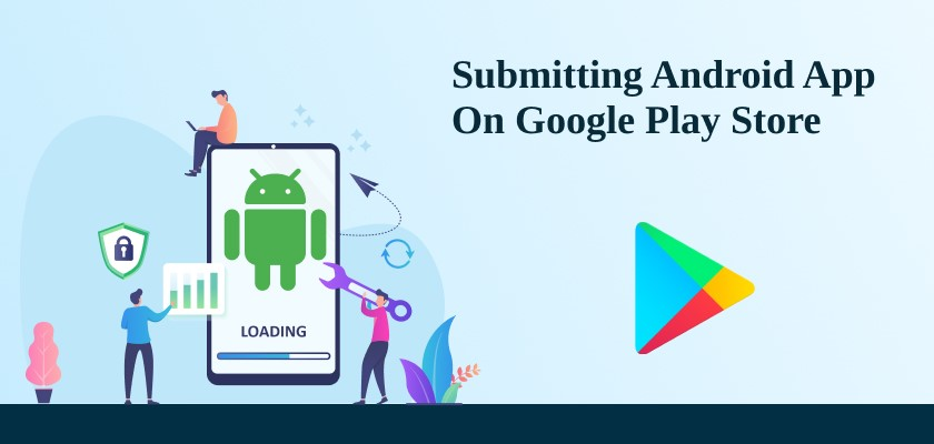 Submitting Android App on Google Play Store