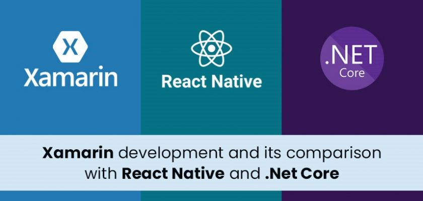Xamarin vs React Native vs ASP.net Core