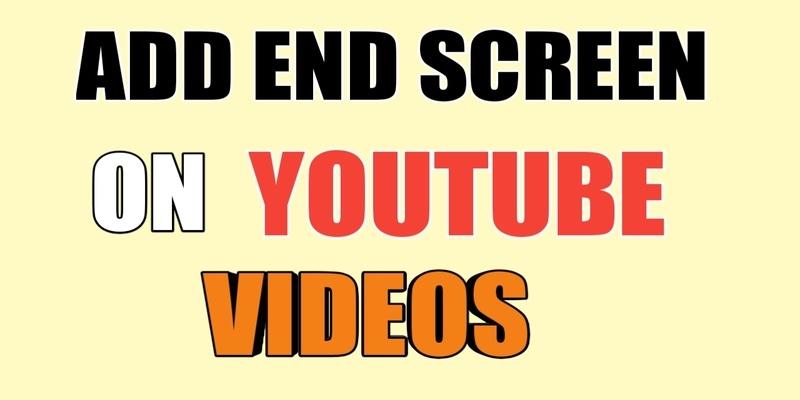 Add End Screen