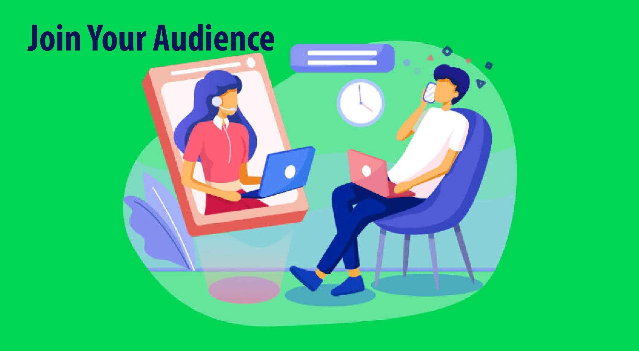 Join Your Audience