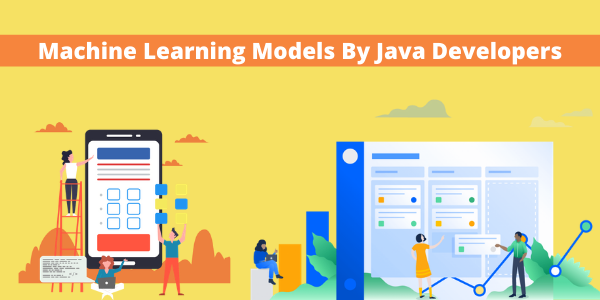 Machine Learning Models by Java Developers