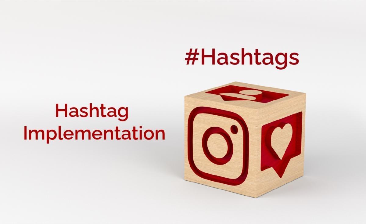 Hashtag Implementation