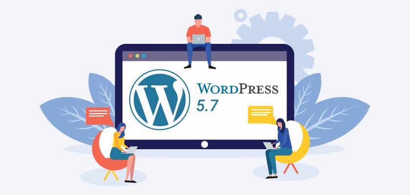 WordPress 5.7 New Update Released