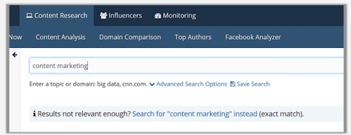 Go to content research and enter a keyword related to your niche. I took content marketing as my keyword.
