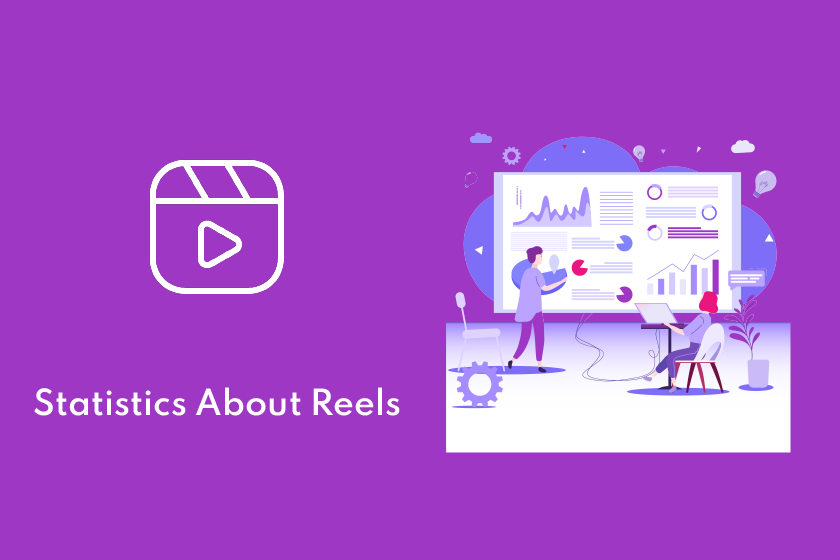 Statistics About Reels