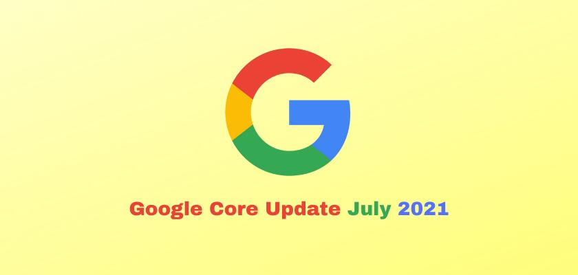 Google Core Update July 2021